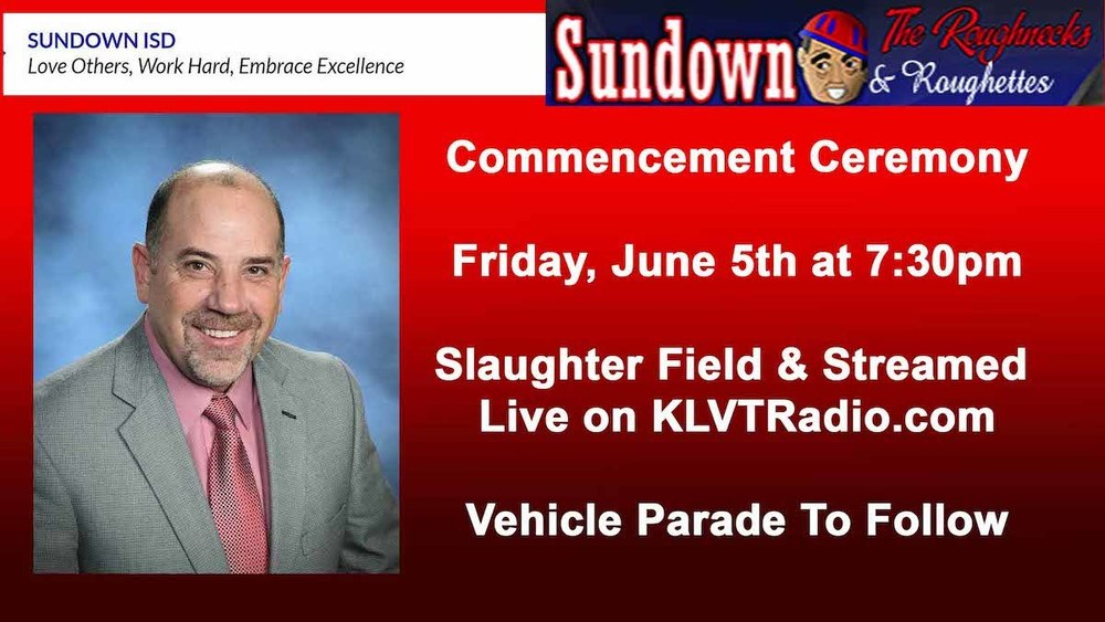 Sundown HS Graduation Live Stream by KLVT Radio